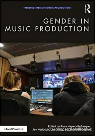 Gender in Music Production (Perspectives on Music Production)