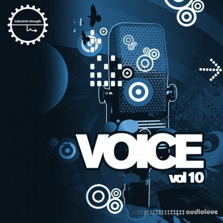 Industrial Strength Voice Vol.10