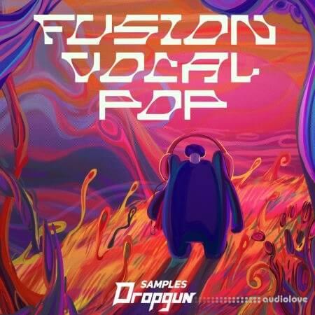 Dropgun Samples Fusion Vocal Pop Synth Presets