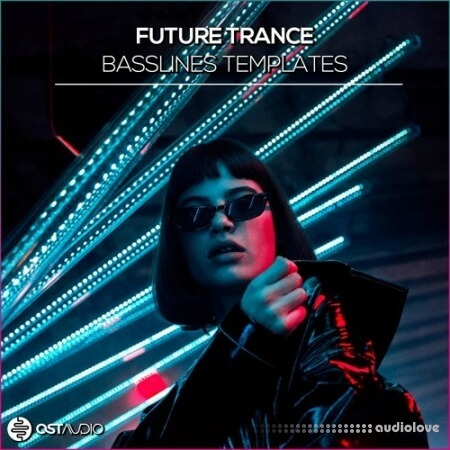 OST Audio Future Trance Basslines