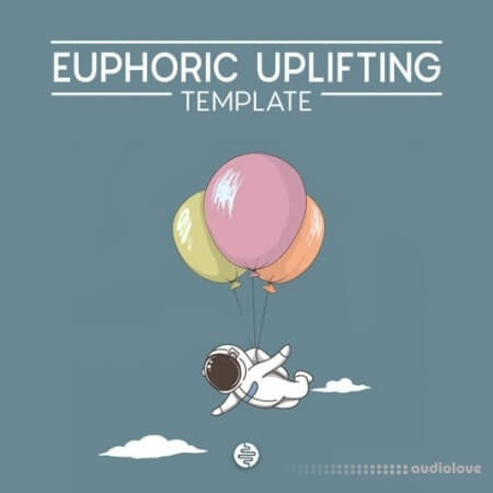 OST Audio Euphoric Uplifting DAW Templates