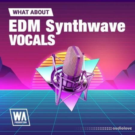 WA Production EDM Synthwave Vocals
