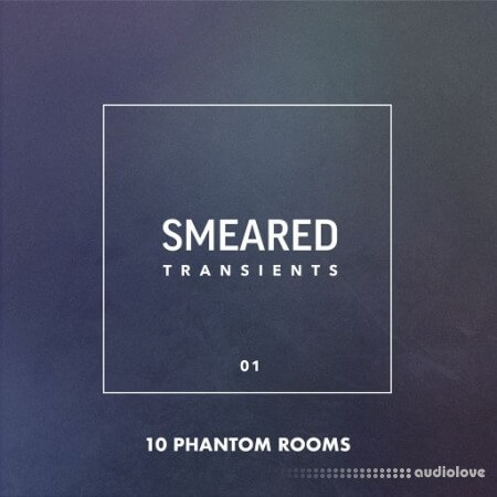 10 Phantom Rooms Smeared Transients 01