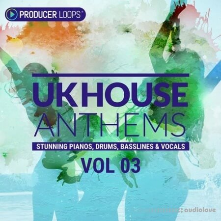 Producer Loops UK House Anthems Vol.3