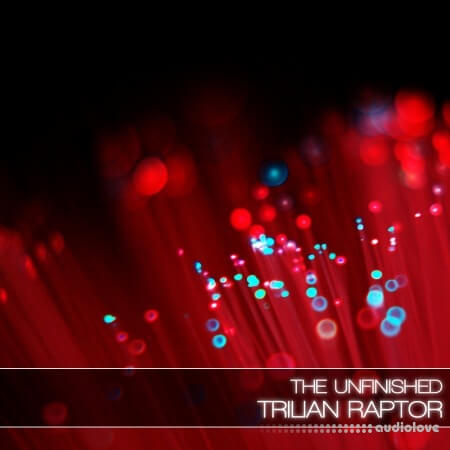 The Unfinished Trilian Raptor Synth Presets