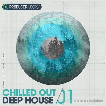 Producer Loops Chilled Out Deep House Vol.1