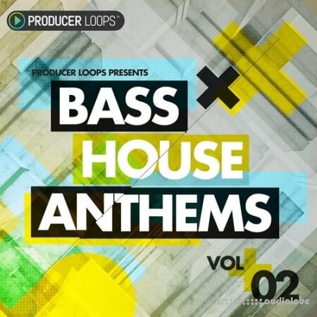 Producer Loops Bass House Anthems Vol.2