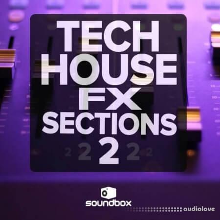 Soundbox Tech House Fx Sections 2 WAV