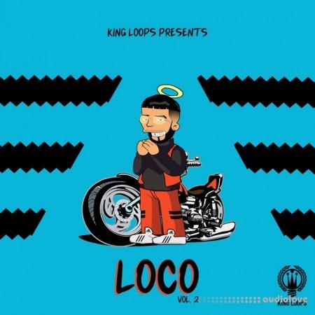 King Loops Loco Volume 2