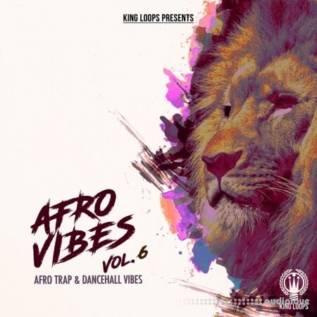 King Loops Afro Vibes Volume 6
