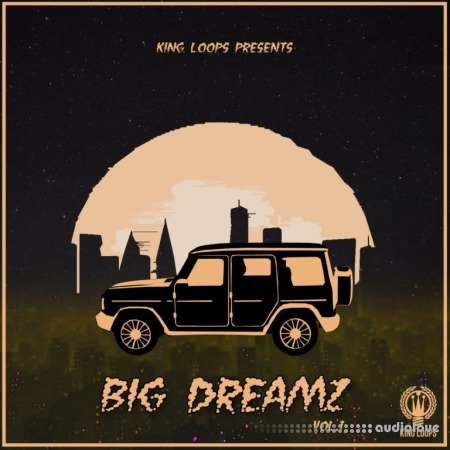 King Loops Big Dreamz Volume 1