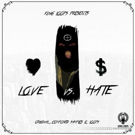 King Loops Love Vs Hate