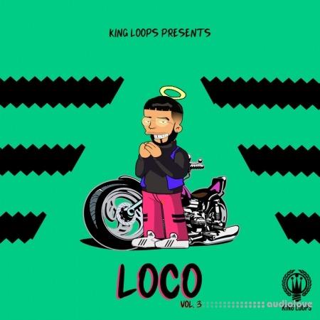 King Loops Loco Volume 3