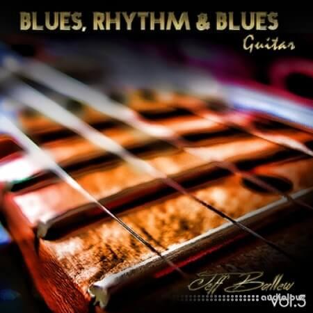 Playin Music Blues Rhythm Blues Jeff Ballew Vol.5 WAV