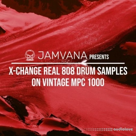 Jamvana presents X-Change Real 808 Drum Samples on Vintage MPC 1000