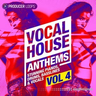 Producer Loops Vocal House Anthems 4