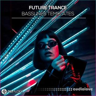 OST Audio Future Trance Basslines
