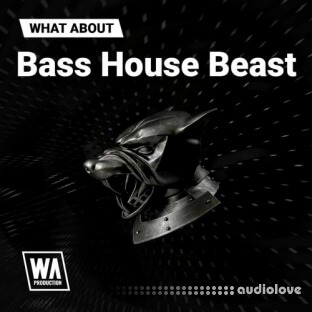 WA Production Bass House Beast