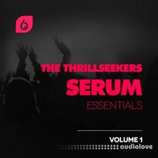 Freshly Squeezed Samples The Thrillseekers Serum Essentials Volume 1