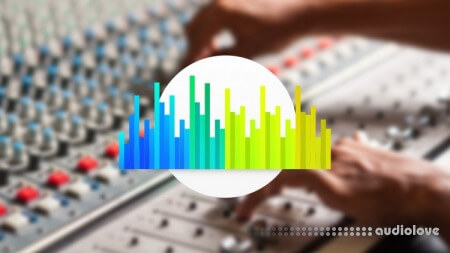 Udemy Audio Equalization (EQ) Techniques and Tips
