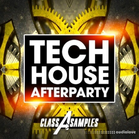 Class A Samples Tech House Afterparty WAV