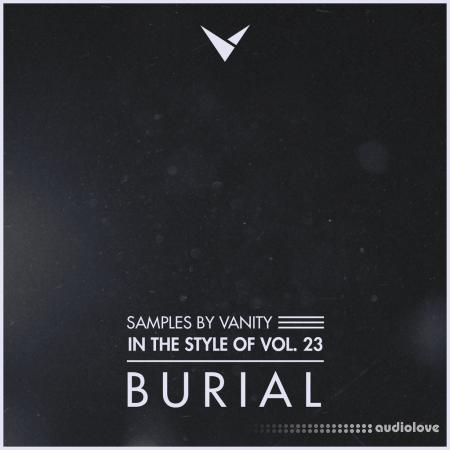 Samples by Vanity In The Style Of Vol.23 BURIAL