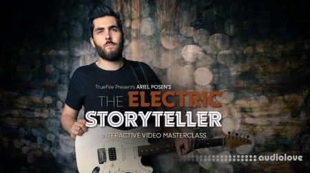 Truefire Ariel Posen The Electric Storyteller