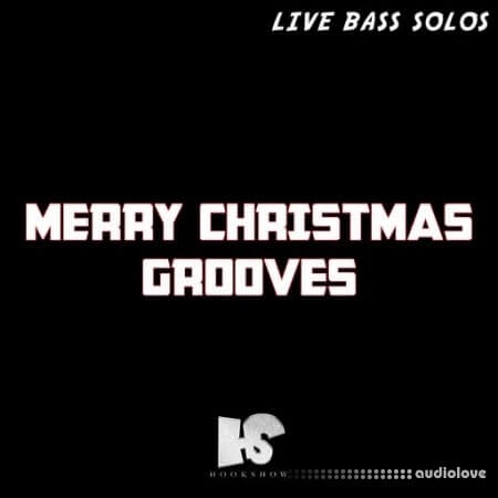 HOOKSHOW Merry Christmas Grooves: Live Bass Solos