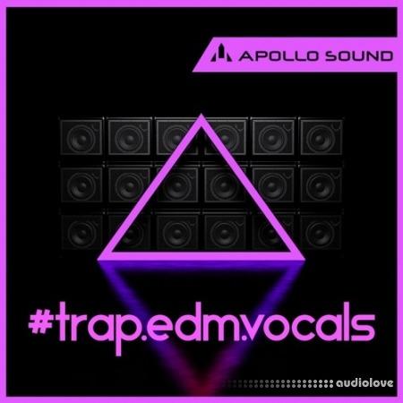 Apollo Sound Trap Edm Vocals