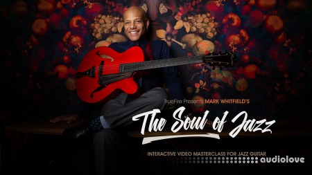 Truefire Mark Whitfield The Soul of Jazz