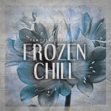 Famous Audio Frozen Chill WAV