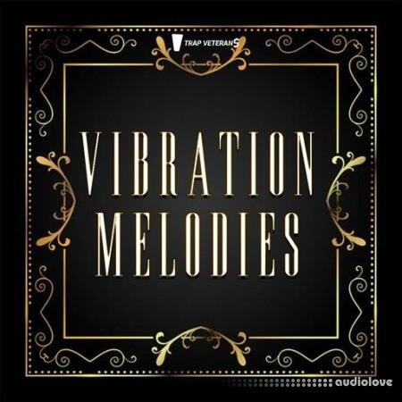 Trap Veterans Vibration Melodies