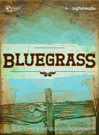 Big Fish Audio Bluegrass KONTAKT MULTiFORMAT