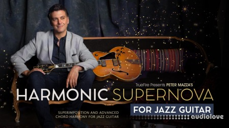 Truefire Peter Mazza Harmonic Supernova for Jazz Guitar