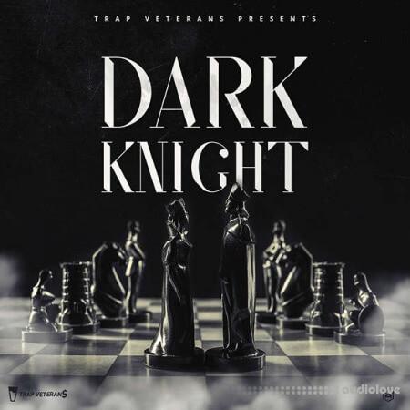 Trap Veterans Dark Knight