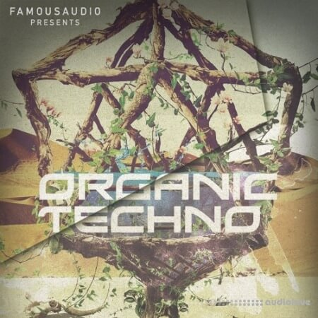 Famous Audio Organic Techno