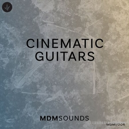 MDM Sounds Cinematic Guitars