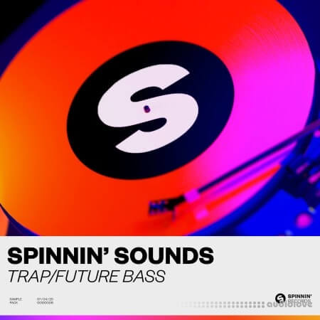 Spinnin Sounds Trap Future Bass Sample Pack