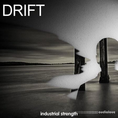 Industrial Strength Drift
