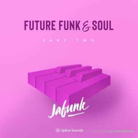 Splice Sounds Jafunk's Future Funk And Soul Vol.2 WAV MiDi