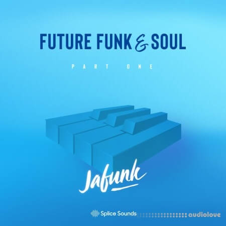 Splice Sounds Jafunk's Future Funk And Soul Sample Pack WAV MiDi