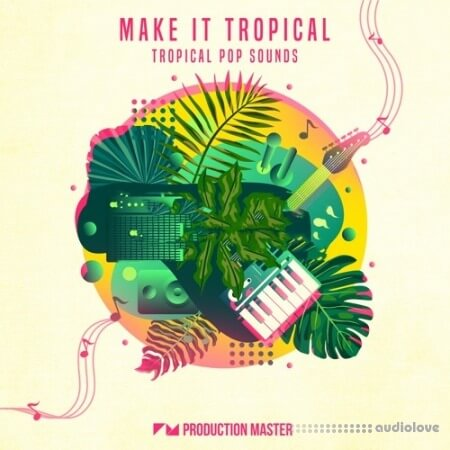 Production Master Make It Tropical MULTiFORMAT
