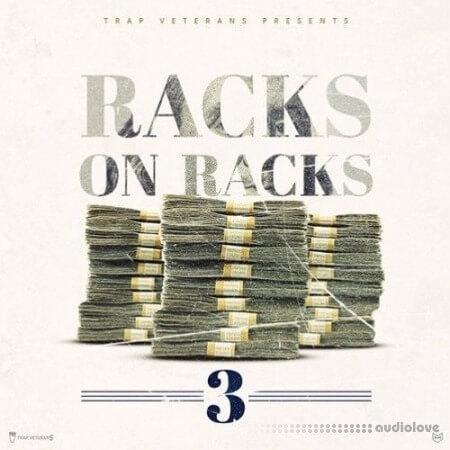 Trap Veterans Racks On Racks 3
