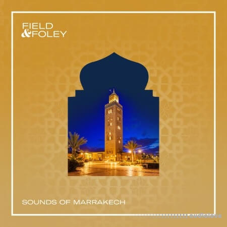 Field and Foley Sounds of Marrakech