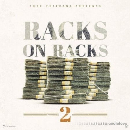 Trap Veterans Racks On Racks 2