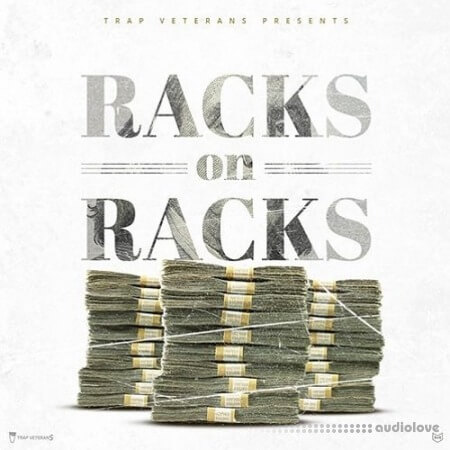 Trap Veterans Racks On Racks