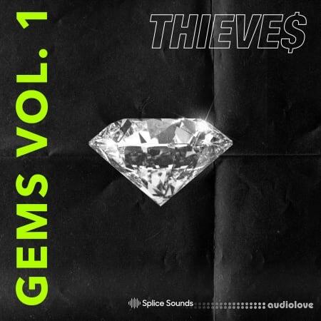 Splice Sounds THIEVES Gems Vol.1