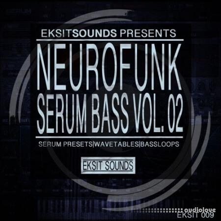 Eksit Sounds Neurofunk Serum Bass Volume 2