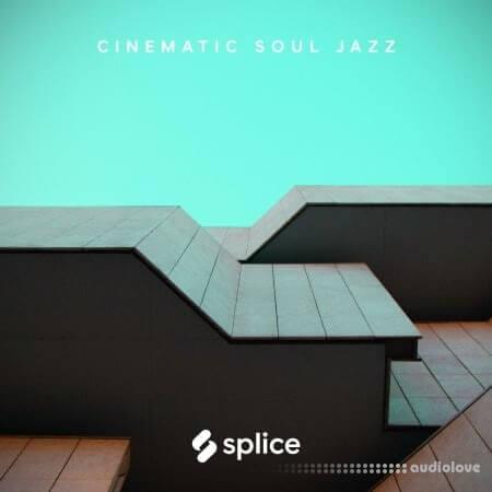 Splice Originals Cinematic Soul Jazz WAV