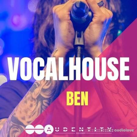 Audentity Records Vocal House Ben